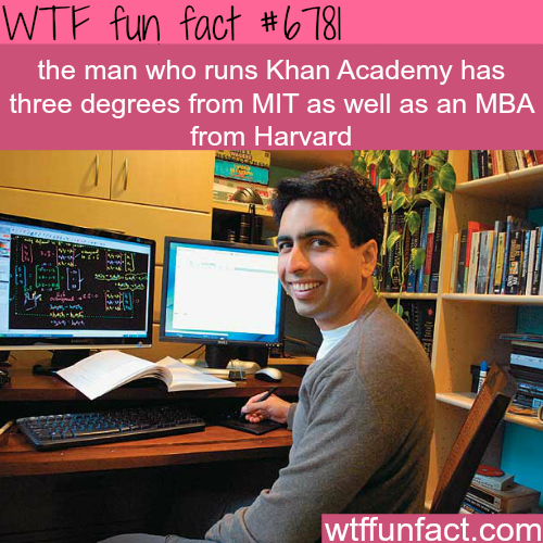 The founder of Khan Academy - WTF fun fact