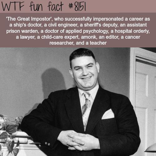 The Great Impostor - WTF fun fact