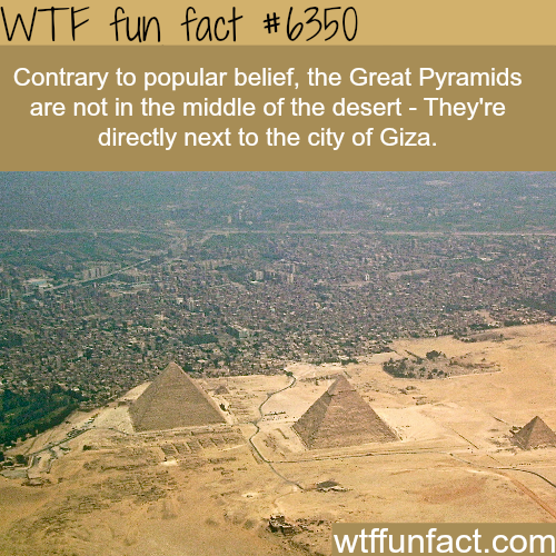The Great Pyramids of Giza - WTF fun facts