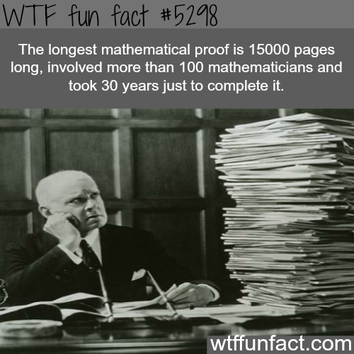 The longest mathematical proof - WTF fun facts