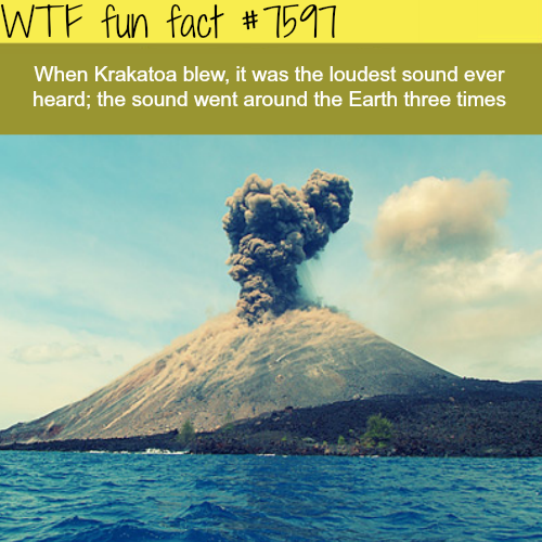 The loudest sound ever heard - WTF fun fact