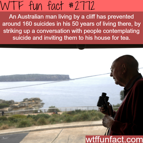 The man who prevented 150 suicide -WTF fun facts