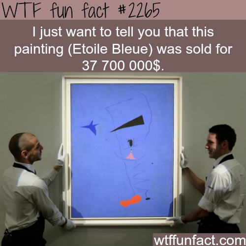 (Etoile Bleue) Expensive paintings-WTF fun facts