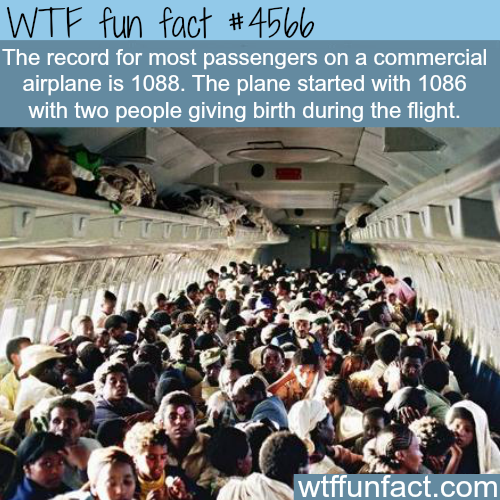 The most passengers on a commercial airplane -   WTF fun facts