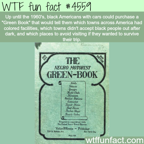 The Negro Motorist Green-Book. -   WTF fun facts
