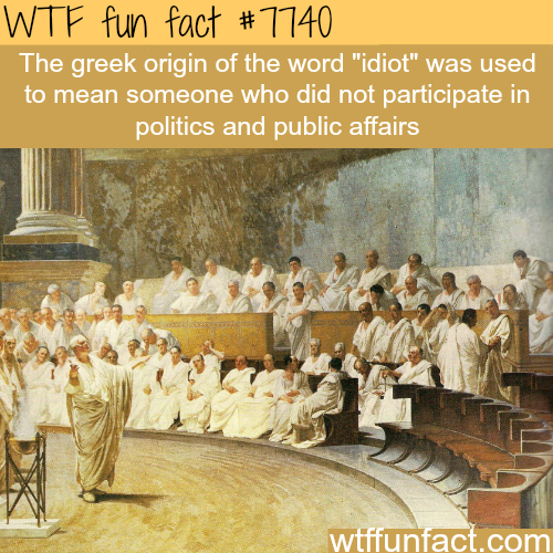 The origin of the word idiot - WTF fun facts