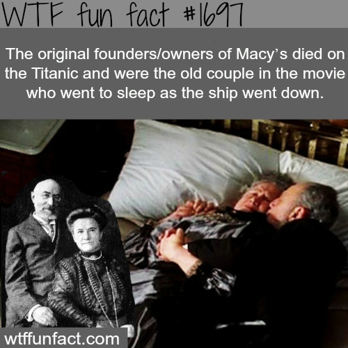 The original founders of Mayc's died in the titanic -WTF fun facts
