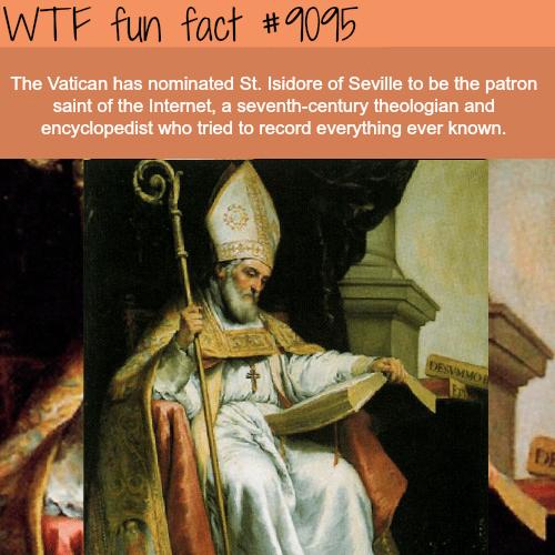 The Patron Saint of the Internet - WTF fun fact