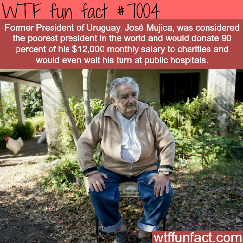 The poorest president in the world - WTF fun facts