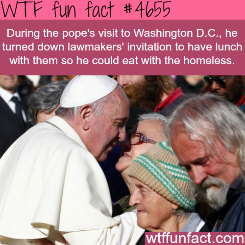 The Pope refuses to have lunch with the U.S. lawmakers - WTF fun facts