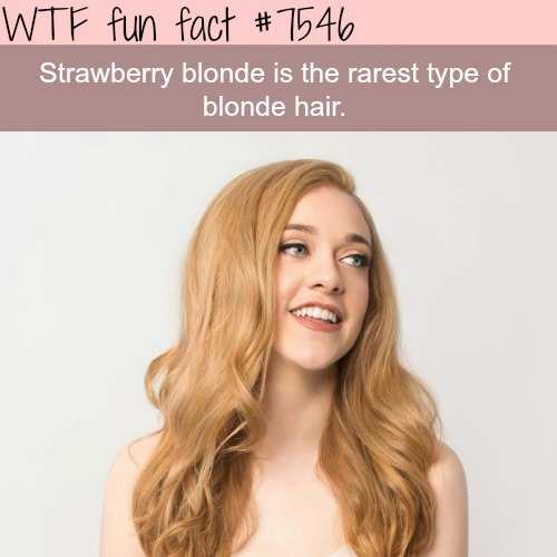 The rarest type of blonde hair - WTF fun facts
