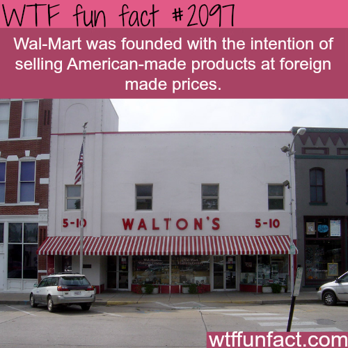 The reason why Wal-Mart was founded -WTF fun facts