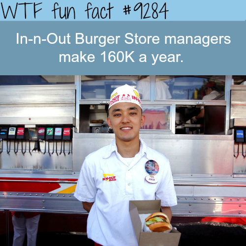 The Salary of In-n-Out Burger Store Managers - WTF fun facts