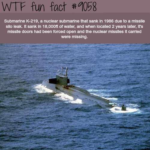 The story of K-219 Nuclear Submarine - WTF fun facts