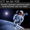 the term astronaut origins wtf fun facts