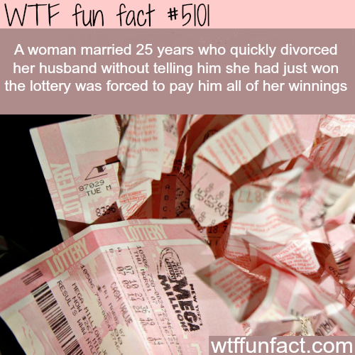 The unlucky winner of a lottery - WTF fun facts
