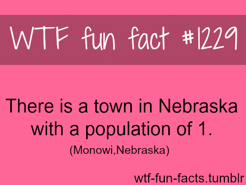 There is a town in Nebraska with population of 1