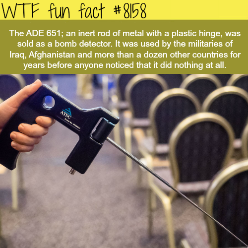 This bomb detector was sold to Iraq and it did nothing at all - WTF fun fact