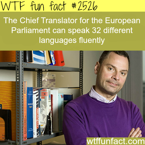 This man speaks 32 languages fluently - WTF fun facts