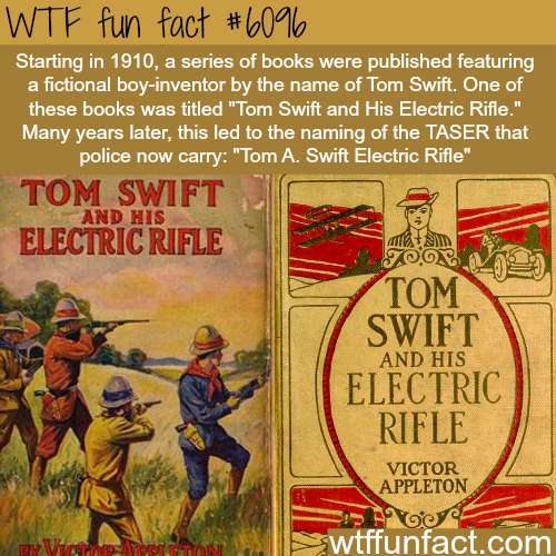 Tom Swift and His Electric Rifle - WTF fun facts