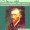 vincent van goghs last words wtf fun facts