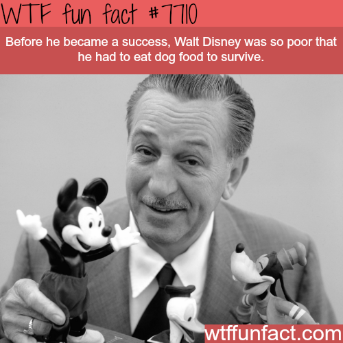 Walt Disney had to survive on dog food before he succeeded - WTF fun facts
