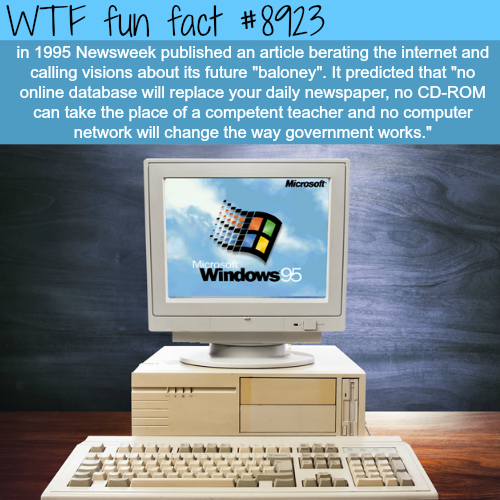 What Newsweek thought of the internet 20 years ago - WTF fun facts