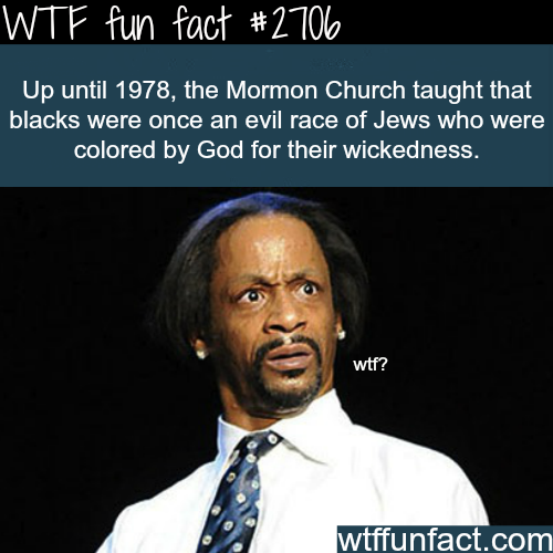 Why Mormons hate black people? -WTF funfacts