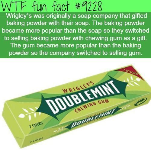 Wrigley's - WTF Fun Fact