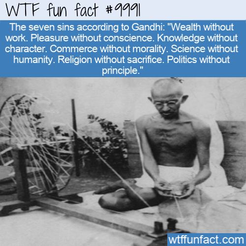 WTF Fun Fact - The Seven Sins According to Gandhi