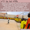 WTF Fun Fact – Ugandan Prison Soccer League