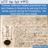 Random Funny Fact – Thomas Jefferson Mac And Cheese