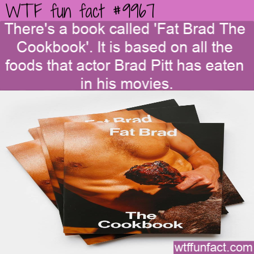 wtf fun fact fat brad cookbook
