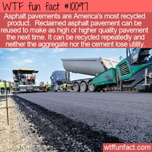 WTF Fun Fact - Recycled Asphalt