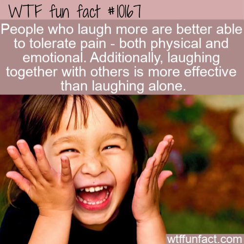 WTF Fun Fact - Laugh To Tolerate Pain