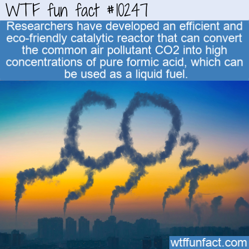 WTF Fun Fact - Convert CO2 To Fuel