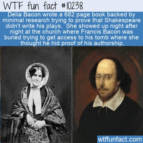 WTF Fun Fact - Delia Bacon
