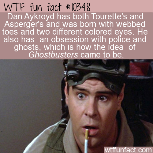 WTF Fun Fact - Dan Aykroyd