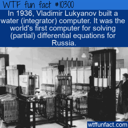 WTF Fun Fact - Water Computer