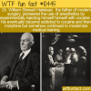 WTF Fun Fact – Dr. William Stewart Halstead
