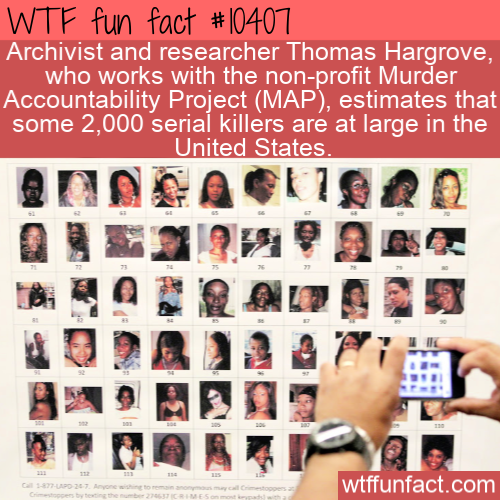 WTF Fun Fact - Horrible Serial Killers
