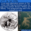 WTF Fun Fact – Three Little Pigs