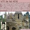 WTF Fun Fact – Le Palais Ideal
