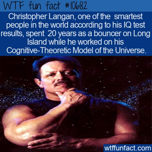 WTF Fun Fact - Christopher Langan