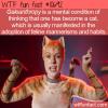 WTF Fun Fact – Galeanthropy