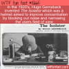 WTF Fun Fact – The Isolator