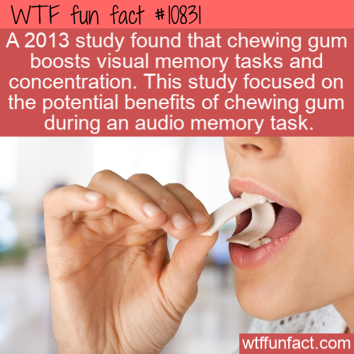WTF Fun Fact - Chewing Gum Makes More Concentration
