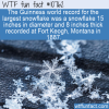 WTF Fun Fact – Worlds Largest Snowflake