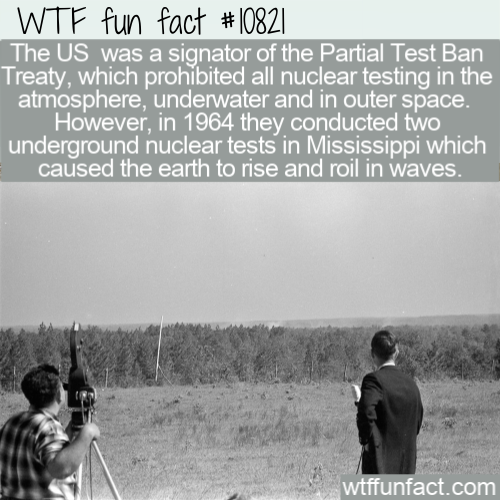 WTF Fun Fact - Mississippi Nuclear Test