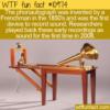 WTF Fun Fact – Phonautograph